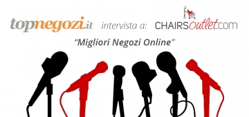 Topnegozi.it intervista Chairsoutlet.com